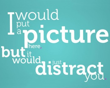 Picture a distraction